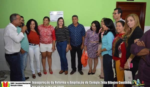 Inauguração da Reforma e Ampliação do Colégio Zélia Ribeiro Coutinho.