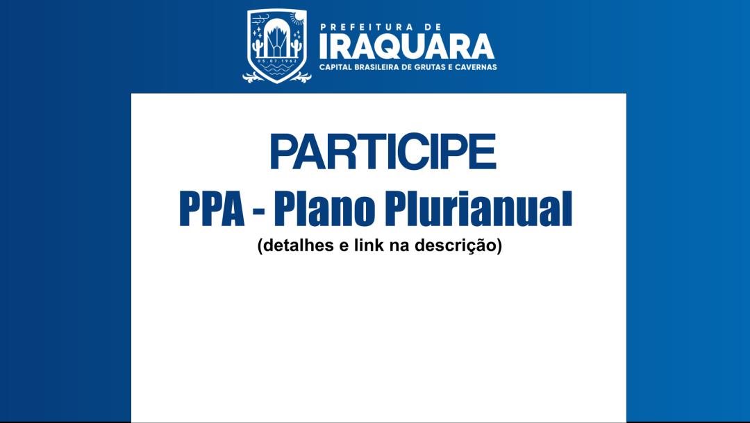 Participe da elaboração do PPA - Plano Plurianual