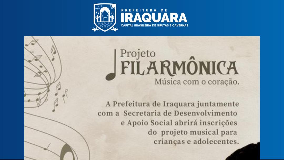 Prefeitura de Iraquara lança Projeto Filarmônica